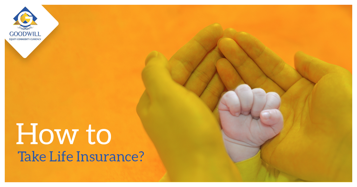 How to Take Life Insurance