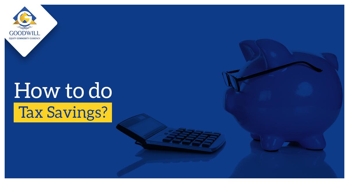 How to do tax savings