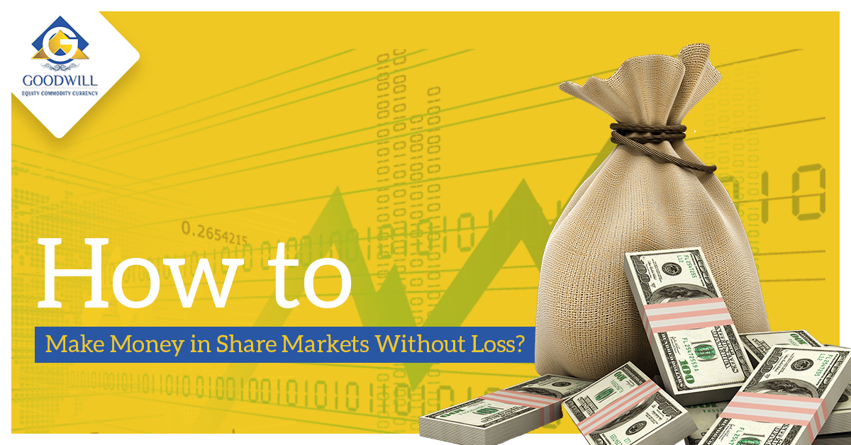 How to Make Money in Share Markets Without Loss