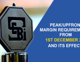 PEAK / UPFRONT MARGIN REQUIREMENTS FROM 1ST DECEMBER 2020 AND ITS EFFECTS