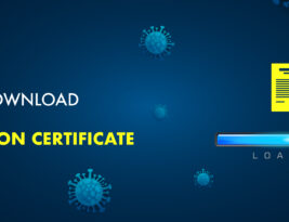 LEARN HOW TO DOWNLOAD COVID-19 VACCINATION CERTIFICATE